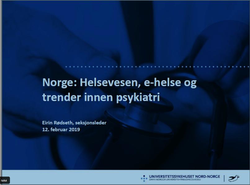 Система здравоохранения Норвегии и вызовы/тренды в связи с внедрением электронного здравоохранения Эйрин Рёдсет - заведующая секцией Центра развития и качества Университетская больница Северной Норвегии (г. Тромсе)